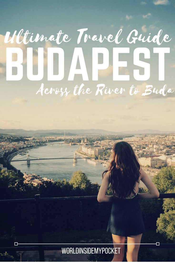 My travel guide to Budapest- part 2 of the series, focusing across the River Danube on Buda!