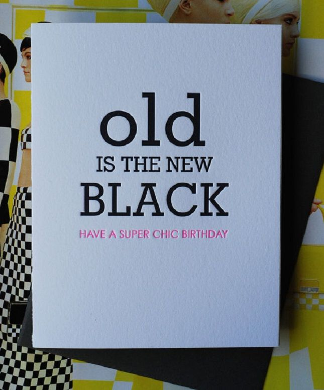 17 Best Ideas About Funny Birthday Sayings On Pinterest