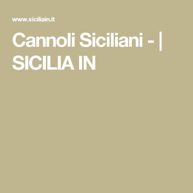 Cannoli Siciliani -   SICILIA IN