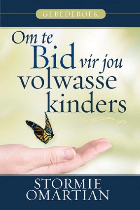 Om Te Bid Vir Jou Volwasse Kinders Gebedeboek (Sagteband)