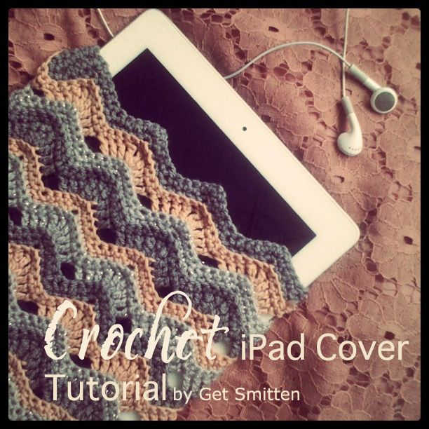 Smitten with it all...: *Designer* - FREE Crochet iPad Cover Tutorial
