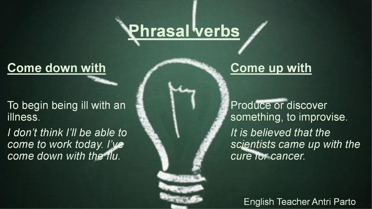 """Phrasal verbs """"come down with"""" & """"come up with"""" #learnenglish"""