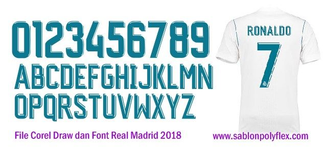 Download Gratis File Corel Draw Font Jersey Real Madrid 2018 Madrid Real Madrid Desain