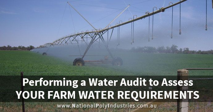 Performing a Water Audit to Assess Your Farm Water Requirements