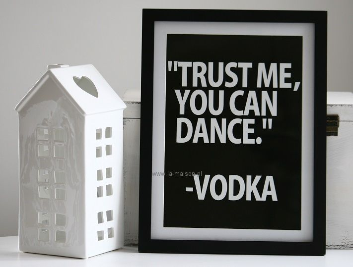 Obraz z sentencją Vodka