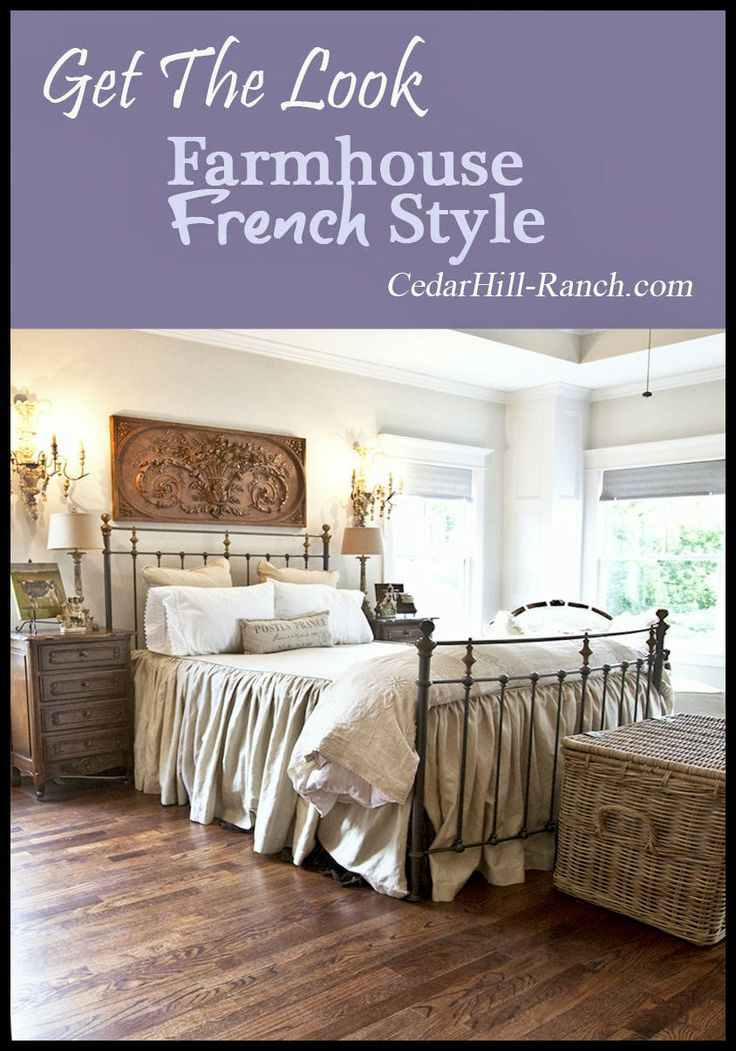 Tour a French bedroom and get ideas you can use in your home. www.cedarhillfarmhouse.com