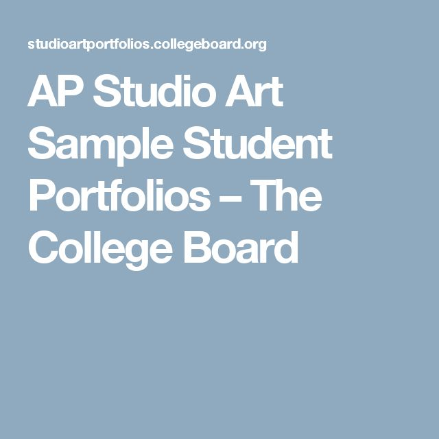 AP Studio Art Sample Student Portfolios – The College Board