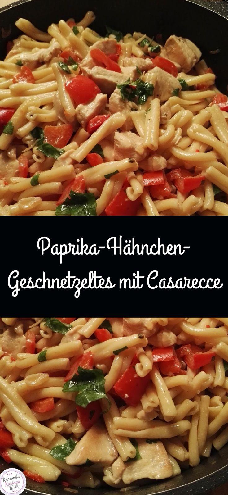 Paprikahähnchen mit Casarecce in Scheiben geschnitten   – Kochen mit Karambakarina's Welt