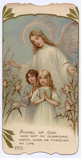 Angel of God, my guardian dear to whom God loves commit me here. Ever this day be at my side to light and guard to rule and guide. Amen.