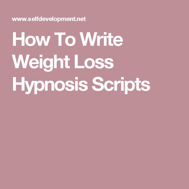 How To Write Weight Loss Hypnosis Scripts | HEALTH AND FITNESS