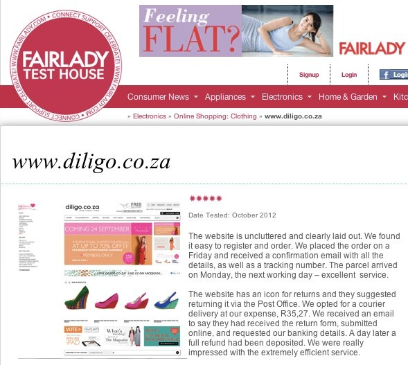 Diligo.co.za rated the online store with the best service by the Fairlady Magazine Test House! What a great achievement and wonderful surprize to have been given 5 out of 5 stars in such a well respected review. CLICK TO READ MORE...