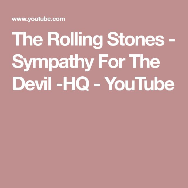 The Rolling Stones - Sympathy For The Devil -HQ - YouTube