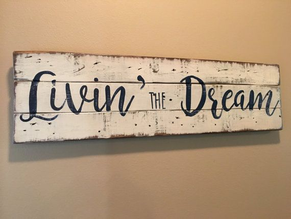 Livin' the Dream rustic sign. 36x12. Pallet sign.