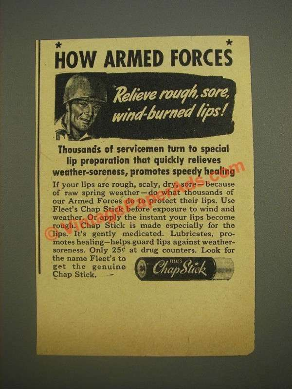 1944 Fleet's Chap Stick Ad - How armed forces relieve rough, sore lips