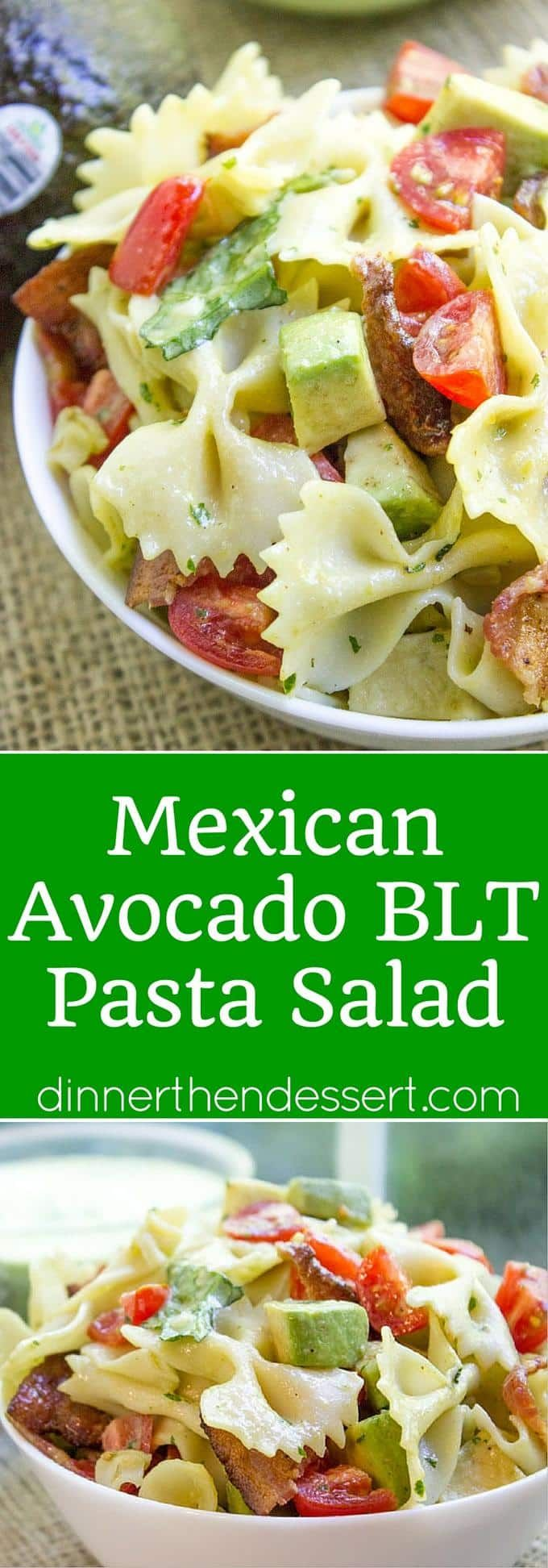 BLT Pasta Salad with avocados blended into a cilantro lime dressing ...