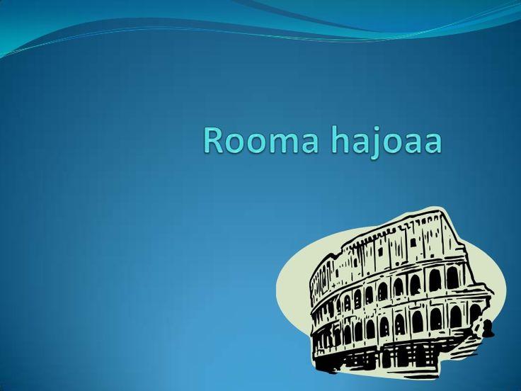 Rooma hajoaa
