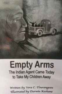 Empty Arms: The Indian agent came today to take my children away
