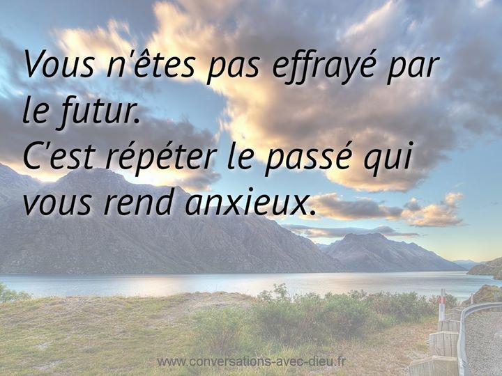 """""""Vous n'êtes pas effrayé par le futur. C'est répéter le passé qui vous rend anxieux."""" http://ift.tt/1V9s8wk"""