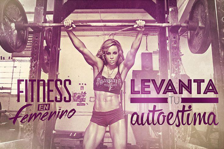 Levanta tu autoestima - Fitness en Femenino - Motivación
