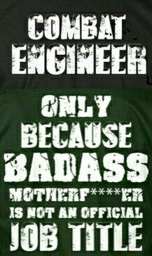 combat engineer bad ass