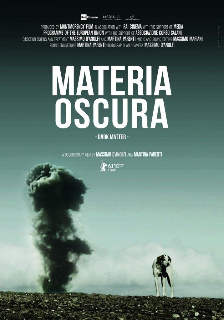 Materia oscura di Massimo D'anolfi e Martina Parenti