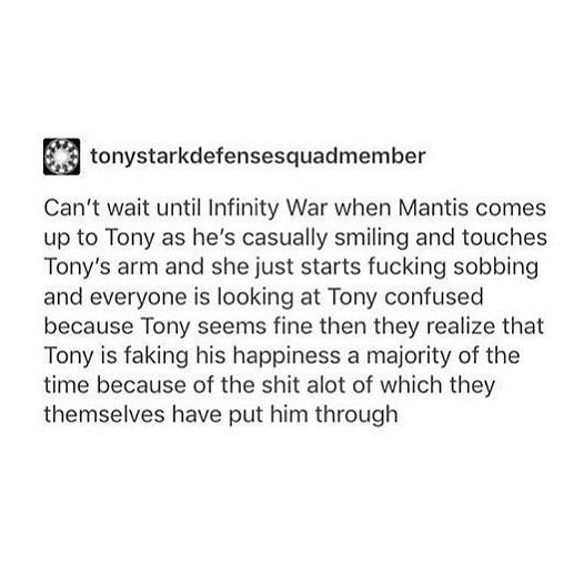 YES. THIS HAS TO HAPPEN. On the other hand I want mantis to be important to the plot in other ways too. But yeah I feel like Tony would probably make her cry the most.