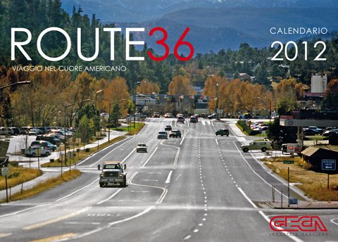 Calendario 2012. Route 36. Viaggio nel cuore americano.