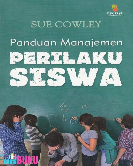 Panduan Manajemen Perilaku Siswa  Toko Buku Online GarisBuku.com pesan buku via online/call/sms 02194151164  |  081310203084