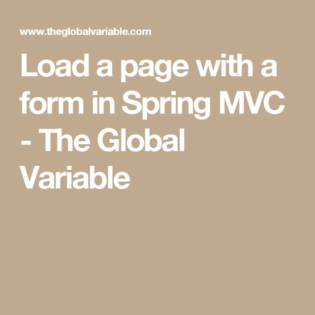 Load a page with a form in Spring MVC - The Global Variable