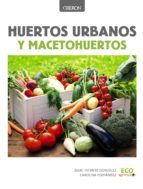 huertos urbanos y macetohuertos-julio infante gonzalez-9788441537637