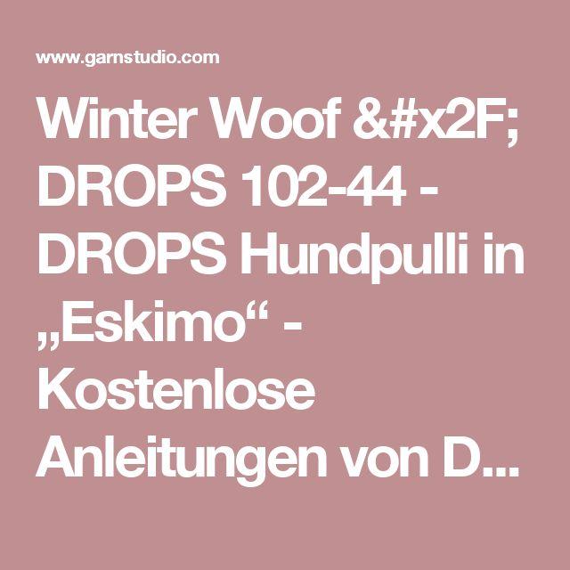 "Winter Woof / DROPS 102-44 - DROPS Hundpulli in ""Eskimo"" - Kostenlose Anleitungen von DROPS Design"