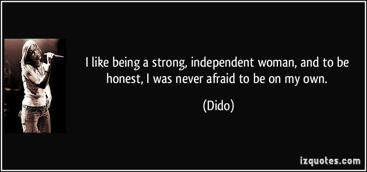 Quotes On Being A Strong Independent Woman: 1000+ Independent Women Quotes On Pinterest