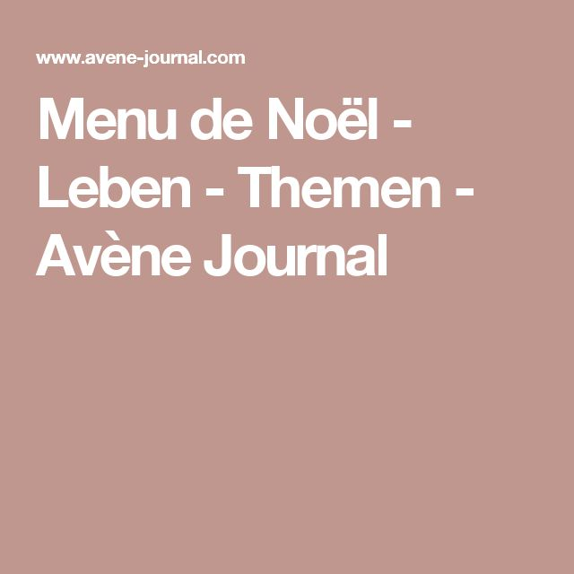 Menu de Noël - Leben - Themen - Avène Journal