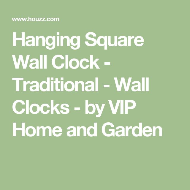 Hanging Square Wall Clock - Traditional - Wall Clocks - by VIP Home and Garden