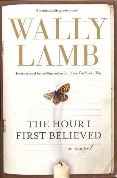 Wally Lamb - The Hour I First Believed