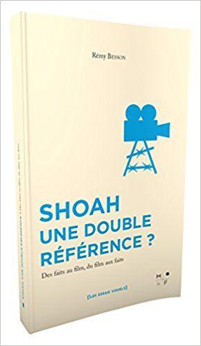 Shoah, une double référence ? - Rémy Besson
