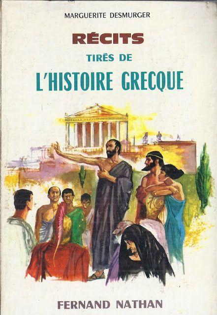 école : références: Marguerite Desmurger, Récits tirés de l'histoire grecque (1962)