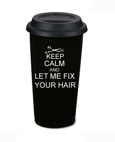 Keep Calm and Let Me Fix Your Hair 16 Oz. Ceramic Thermos - Black:Amazon:Beauty