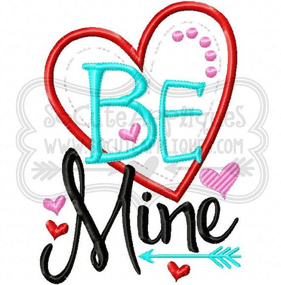valentine embroidery design 5x7 6x10 be mine by socuteappliques