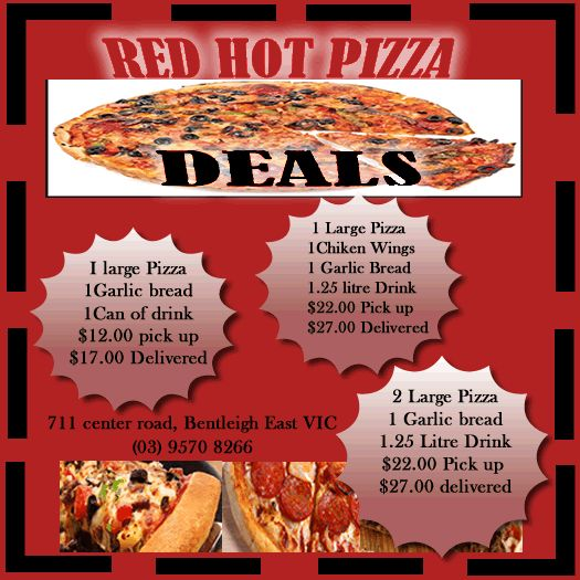 RED hot Pizza in Bentleigh Victoria Phone: 9570 8266  711 center road (Pizza In Bentliegh, Victoria)  Australia
