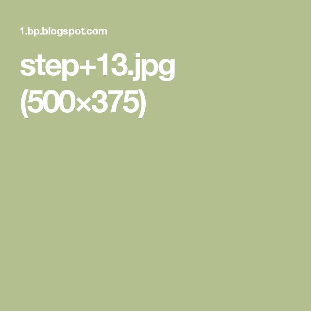step+13.jpg (500×375)