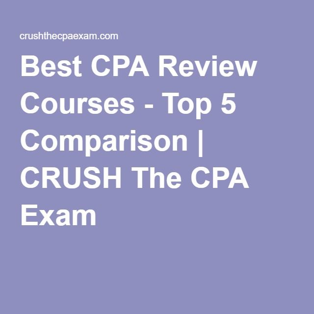 Best CPA Review Courses - Top 5 Comparison | CRUSH The CPA Exam
