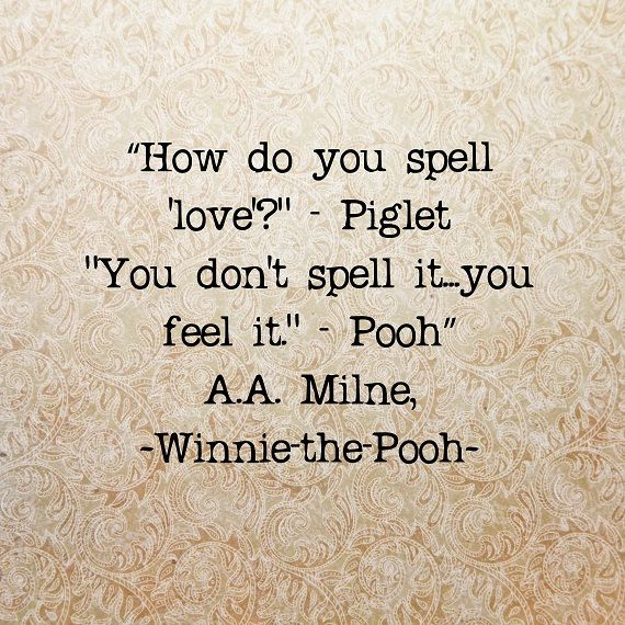 Winnie the Pooh Quotes Love Poohisms Pastel Colors Tan Taupe Brown Nursery Bedroom Decor, 8 x 8 Word Art Print. $20.00, via Etsy.