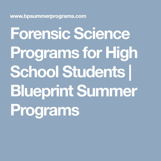 Forensic Science Programs for High School Students | Blueprint Summer Programs