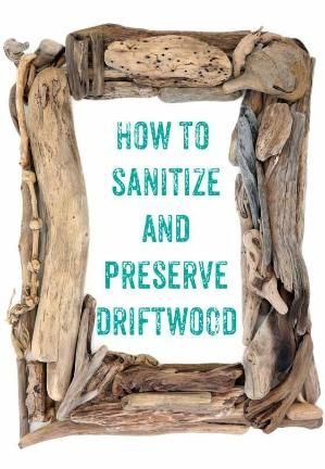 How to clean driftwood - definitely using this one for all the pieces I've been hoarding to make that wreath! by brendaq