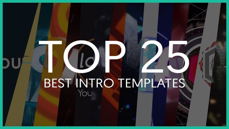 Top 25 Best Intro Templates of 2015 (Sony Vegas, After Effects, Cinema 4D)