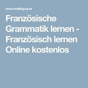 Französische Grammatik lernen - Französisch lernen Online kostenlos