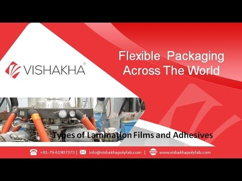 Watch this video and get to know how many types of Lamination Films and Adhesives by www.vishakhapolyfab.com.  Use of flexible packaging materials including laminated films. Different technologies are used to produce laminated films, their advantages over other film technologies as well as their applications in the packaging industry. Visit more details, http://www.vishakhapolyfab.com/laminationfilm.shtml.