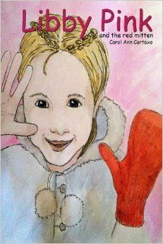 Libby Pink and the Red Mitten: Amazon.co.uk: Carol Ann Cartaxo: 9781320437479: Books