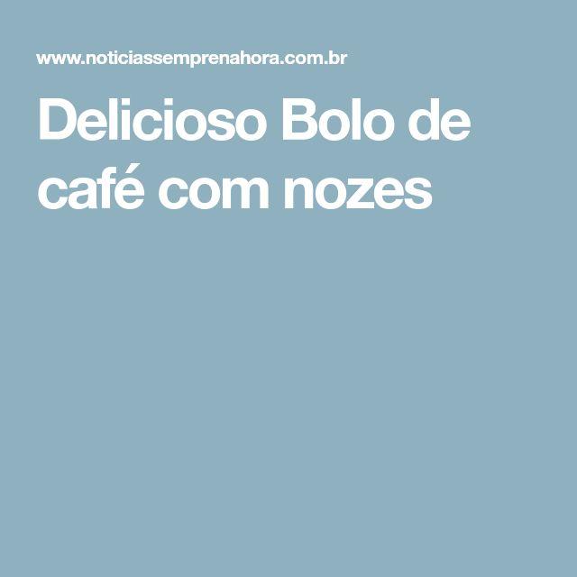 Delicioso Bolo de café com nozes